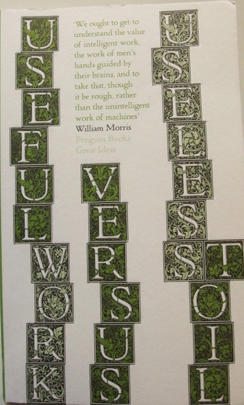 Useful Work versus Useless toil by William Morris